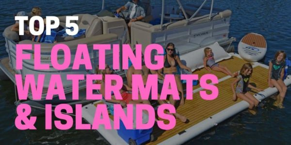 5 Best Floating Water Mats for 2021